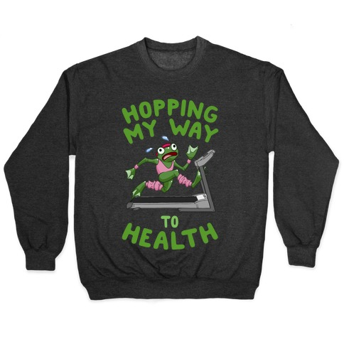 Hopping My Way To Health Pullover