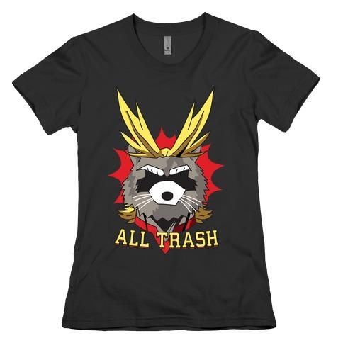 All Trash (All Might Raccoon) Womens T-Shirt
