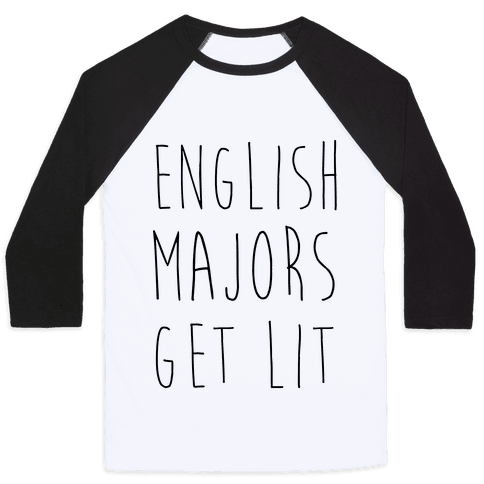 English Majors Get Lit Baseball Tee