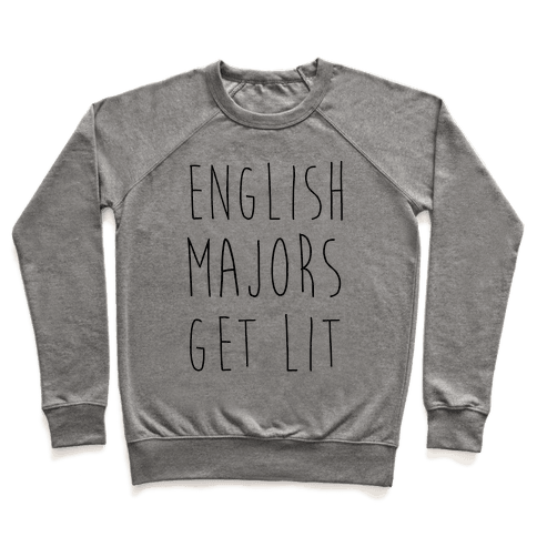 English Majors Get Lit Pullover