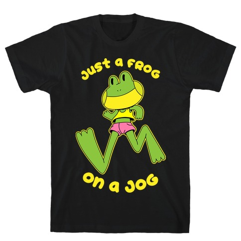 Just a Frog on a Jog T-Shirt