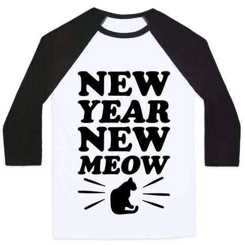 New Year New Meow Baseball Tee