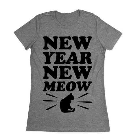 New Year New Meow Womens T-Shirt