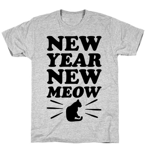 New Year New Meow T-Shirt