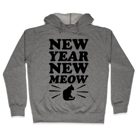 New Year New Meow Hooded Sweatshirt
