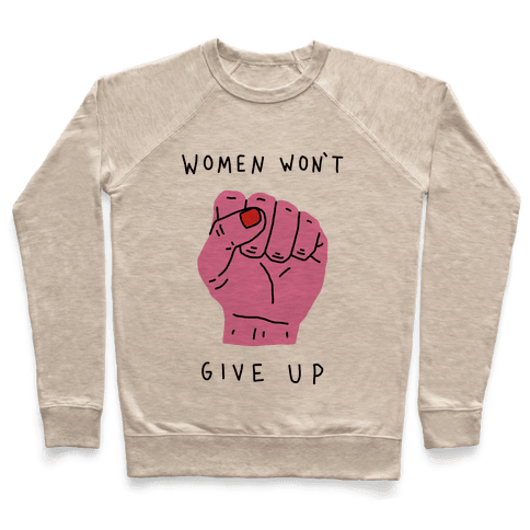 Women Won't Give Up Pullover