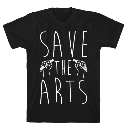 Save The Arts White Print Mens T-Shirt