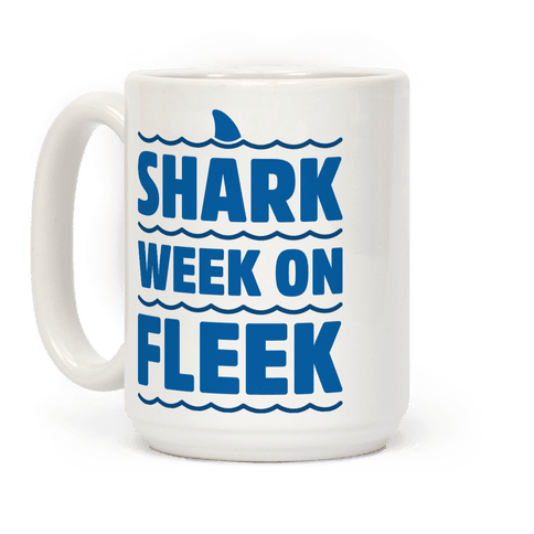 Shark Week On Fleek Coffee Mug