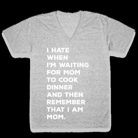 Remember That I Am Mom V-Neck Tee Shirt