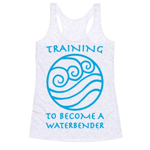 Training to Become A Waterbender Racerback Tank Top