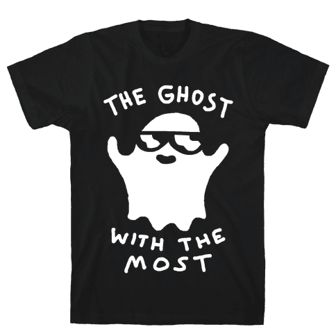 The Ghost With The Most Mens T-Shirt