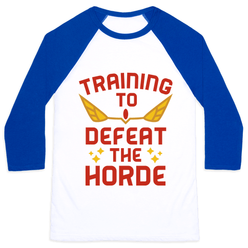 Training to Defeat the Horde Baseball Tee