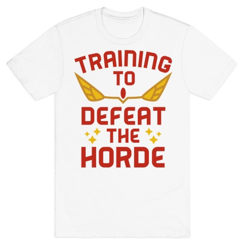 Training to Defeat the Horde T-Shirt
