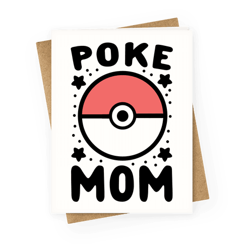Poke Mom Greeting Card