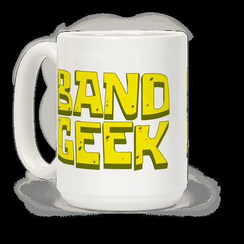Band Geek Coffee Mug