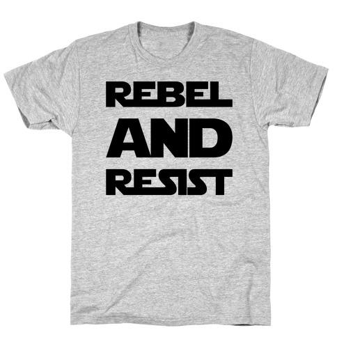 Rebel and Resist Parody T-Shirt