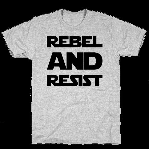 Rebel and Resist Parody Mens T-Shirt