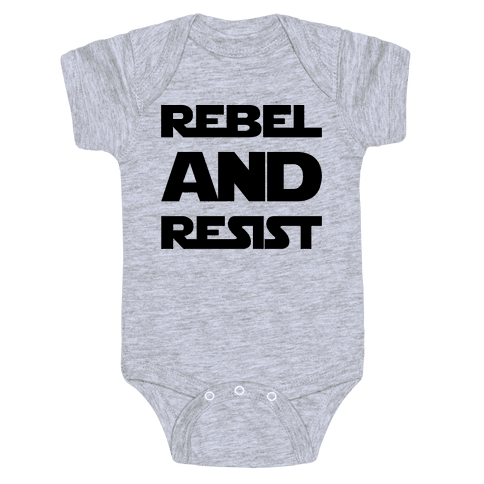 Rebel and Resist Parody Baby Onesy