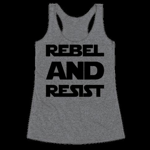 Rebel and Resist Parody Racerback Tank Top