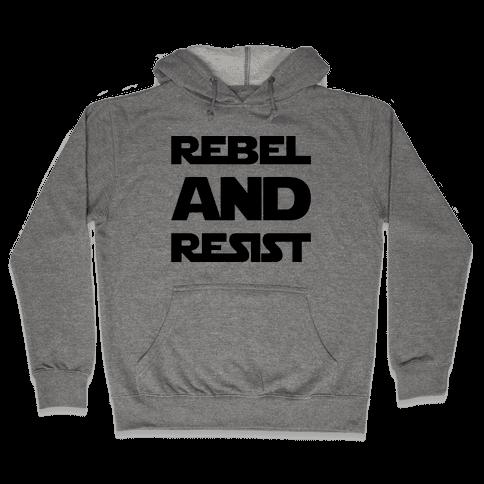 Rebel and Resist Parody Hooded Sweatshirt