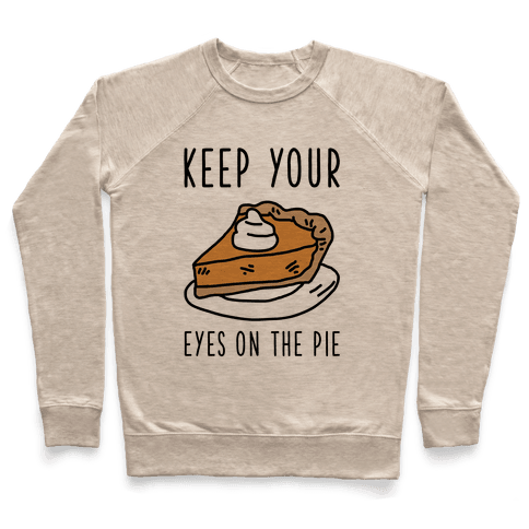 Keep Your Eye on the Pie Pullover