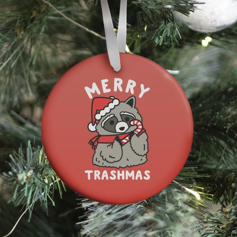 Merry Trashmas Raccoon Ornament