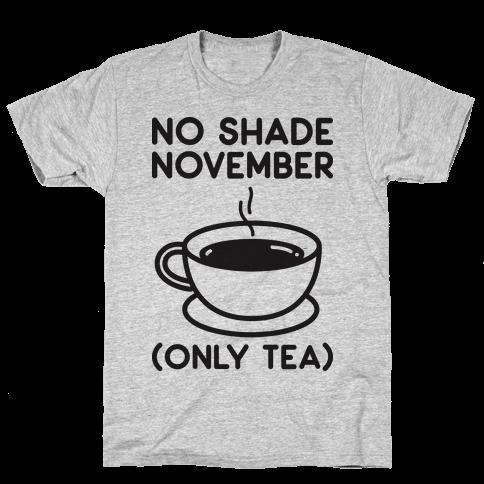 No Shade November Mens T-Shirt