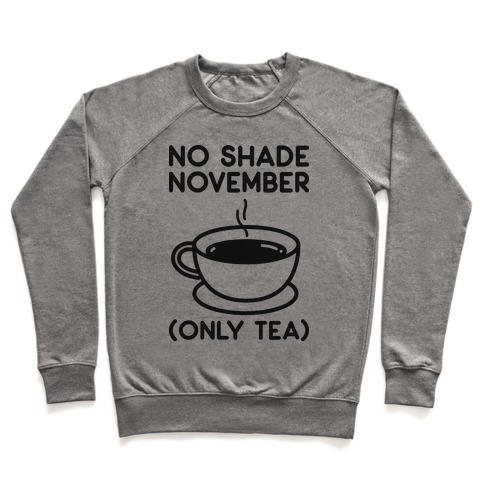 No Shade November Pullover