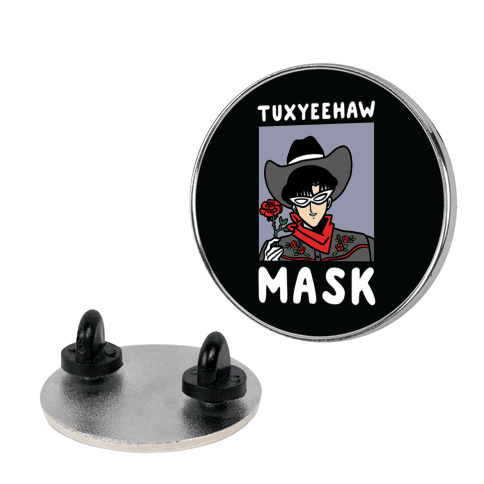 Tuxyeehaw Mask Pin