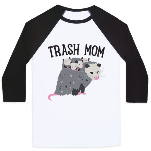 Trash Mom Opossum Baseball Tee