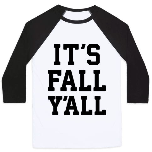 It's Fall Y'all Baseball Tee