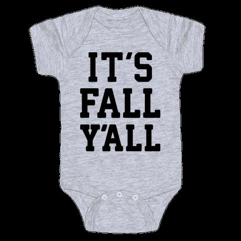 It's Fall Y'all Baby Onesy