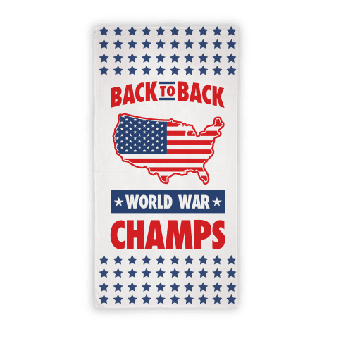 Back to Back World War Champs Beach Towel Beach Towel