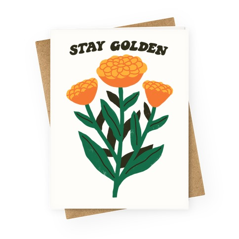 Stay Golden Marigolds Greeting Card