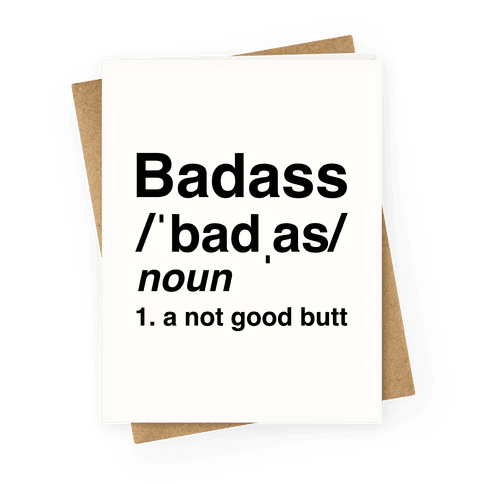 Badass Definition Greeting Card