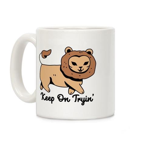 Keep On Trying Lion Coffee Mug