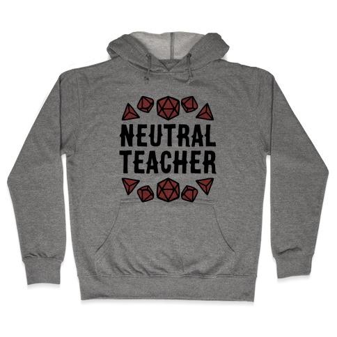 Neutral Teacher Hooded Sweatshirt