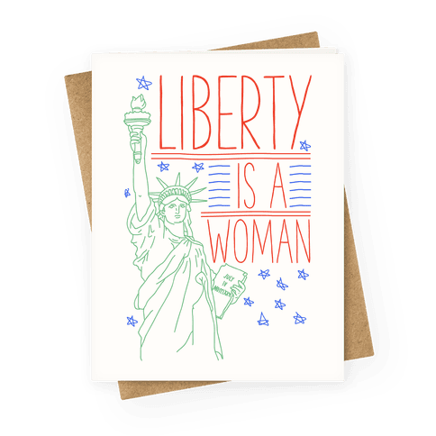Liberty is a Woman