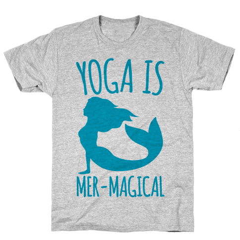 Yoga Is Mer-Magical Mens T-Shirt
