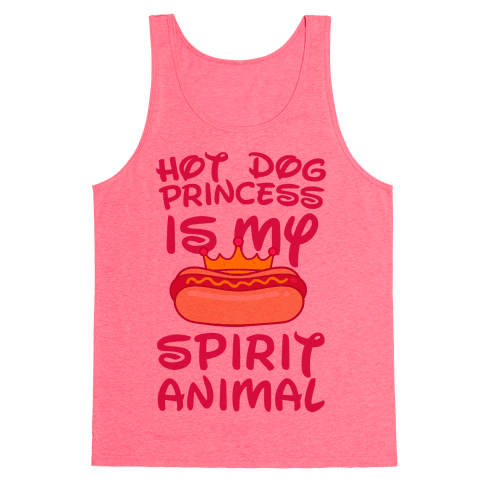 Hot Dog Princess is My Spirit Animal Tank Top