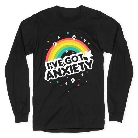 I've Got Anxiety Rainbow Long Sleeve T-Shirt