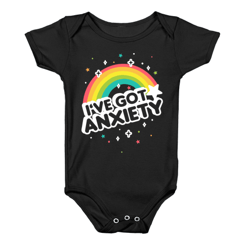 I've Got Anxiety Rainbow Baby Onesy
