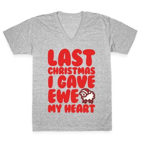 Last Christmas I Gave Ewe My Heart Parody White Print V-Neck Tee Shirt