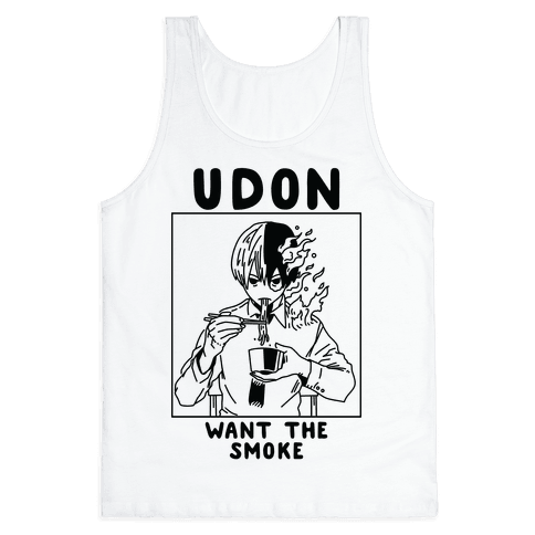 Udon Want the Smoke Tank Top