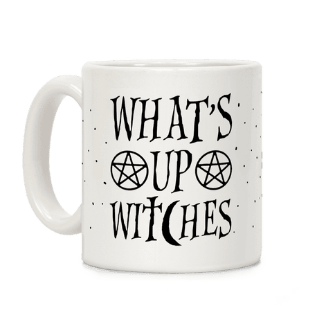 What's Up Witches Coffee Mug
