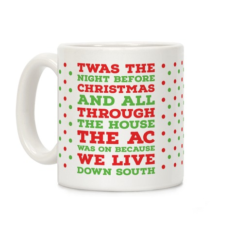 Twas The Night Before Christmas  Coffee Mug