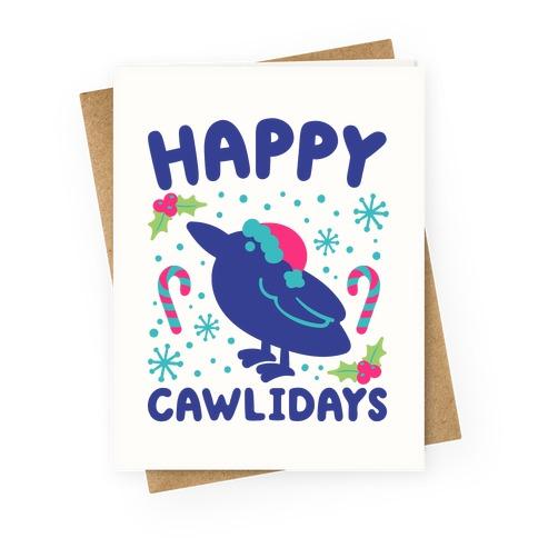 Happy Cawlidays Crow Holiday Parody Greeting Card
