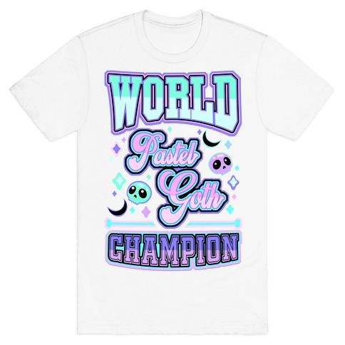 Pastel Goth World Champion T-Shirt