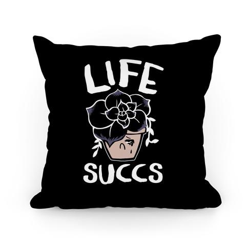 Life Succs Pillow