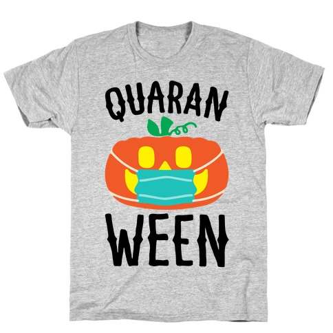 Quaran-Ween T-Shirt